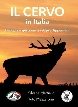 Il cervo in Italia - Biologia e gestione tra Alpi e Appennini